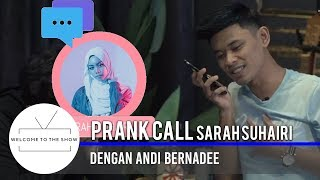 Download lagu Wttsmy Andi Bernadee Prank Call Sarah Suhairi Mp3