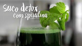 Experimente - Suco detox com spirulina