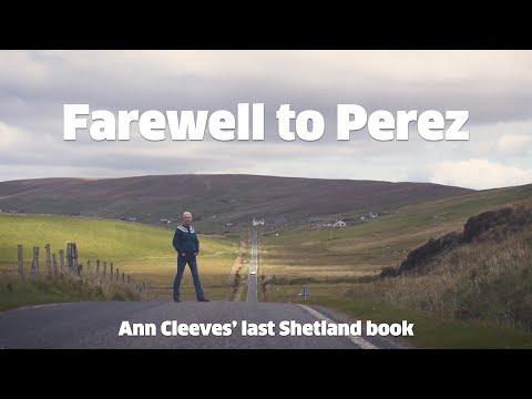 Farewell to Perez: Ann Cleeves' final Shetland book