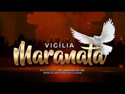 Vigília Maranata - 11 de Maio de 2019 às 23:30
