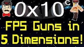 0x10c - FPS GUNS&Five Dimensions !