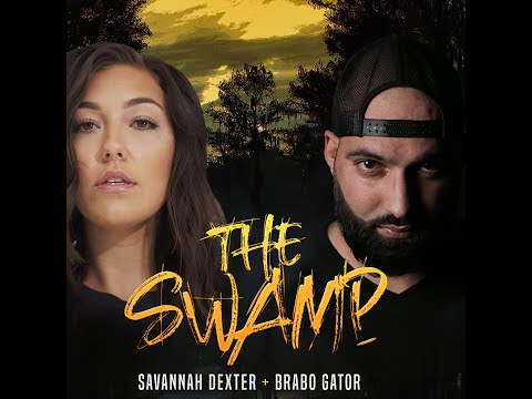 Savannah Dexter - The Swamp ft. Brabo Gator (Official Music Video)