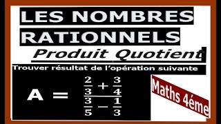 Maths 4ème - Les nombres rationnels Produit et Quotient Exercice 26