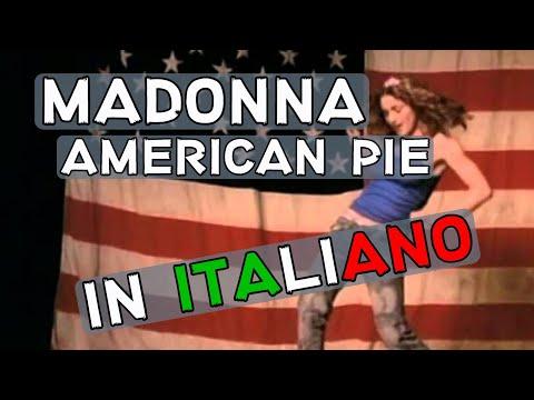 Madonna - American Pie (Traduzione in italiano)