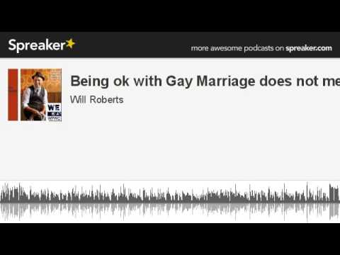 president obama gay marriage - Source: http://www.spreaker.com/user/3222883/being_ok_with_gay_marriage_does_not_mean Being ok with Gay Marriage does not mean you are gay, does it? says Wil...