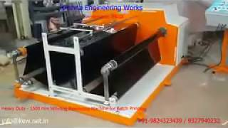 Heavy Duty – 1500 mm Winding rewinding Machine for Batch Printing