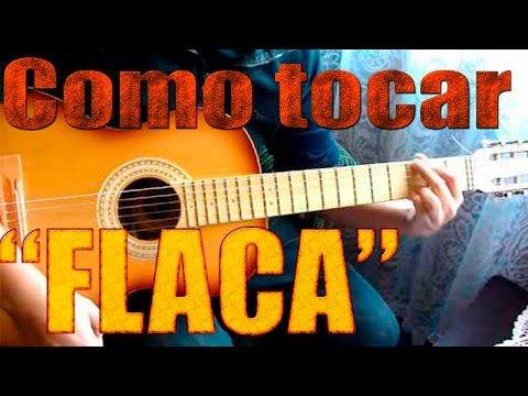 Flaca - Andrés Calamaro [TUTORIAL]