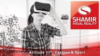 Shamir Attitude III – Fashion & Sport (VR)
