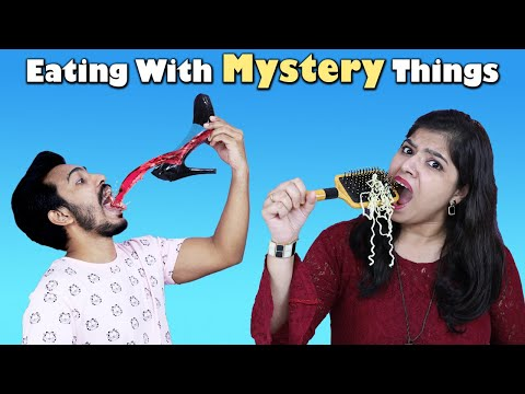 Eating With Mystery Things Challenge | Food Challenge India | Hungry Birds