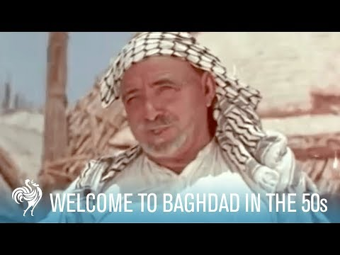 How Iraq Used to Be in the 1950s