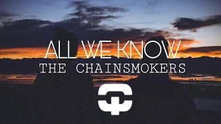 Thumbnail for The Chainsmokers — All We Know (Hook N Sling Remix)