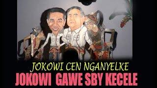 Video JIAN JOKOWI KUI CEN NGANYELKE...... SBY KLAKON KECELE YO MP3, 3GP, MP4, WEBM, AVI, FLV Juli 2018