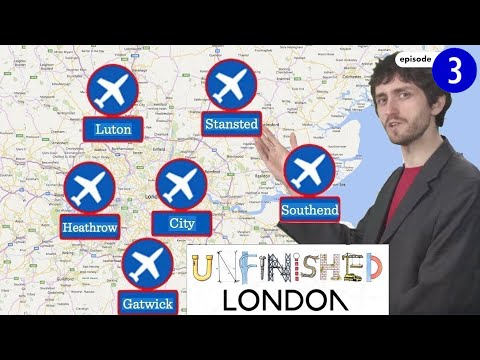 Why does London have so many airports? (Unfinished London ep3)