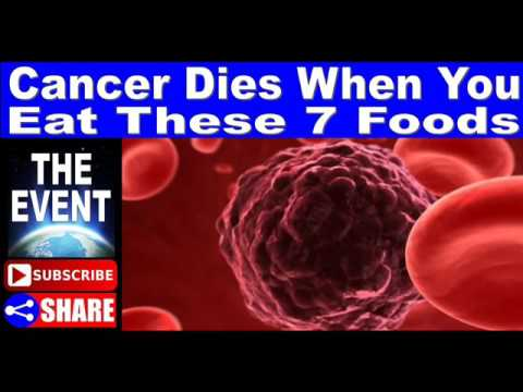 Cancer Dies When You Eat These 7 Foods, You Should Start Eating Them Immediately