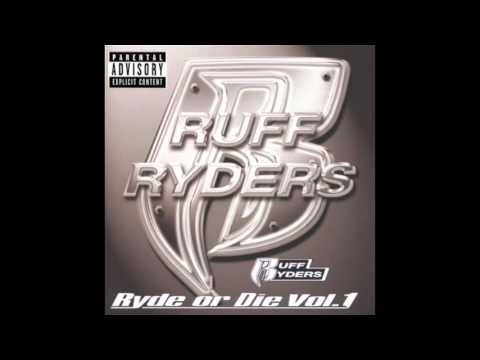 Ruff Ryders - Down Dottom feat. Drag-On, Juvenile - Ryde Or Die Volume 1
