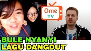 Video PRANK BULE NYANYI LAGU DANGDUT DI OME TV MP3, 3GP, MP4, WEBM, AVI, FLV Mei 2019
