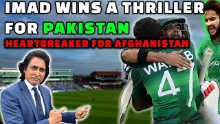 Imad & Wahab Win a thriller for Pakistan | Heartbreaker for Afghanistan