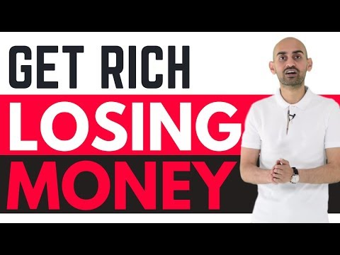 How to Become a Multi-Millionaire by LOSING Money