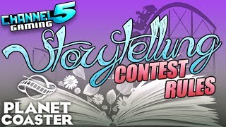 Channel5 Gaming's newest contest will feature: storytelling coasters and rides! The focus for this contest is on building a coaster experience that navigates through a story with an immersive story and original theme. The story can be long or short, happy or sad, completely new or a retelling of something existing — but however you make it we should be able to understand what we experienced and be able to pick out a clear beginning, middle, and end. Enjoyed the video? Leave a Tip!: https://www.paypal.com/cgi-bin/webscr?cmd=_s-xclick&hosted_button_id=DFULK9FT3WTJLBecome a Patron & Earn Monthly Rewards!: https://www.patreon.com/Channel5GamingJOIN OUR PLANET COASTER DISCORD COMMUNITY! It's Simple! Download the FREE Discord App on PC or Mobile then add friend: Channel5 Gaming#0054Once I accept (within 24 hours) send me a link to your steam workshop!SPOTLIGHT SUBMISSIONS: Use this form: https://goo.gl/forms/gGjaYTEsGRdl2ghA2Follow me on STEAM workshop!: http://steamcommunity.com/id/Channel5Gaming/myworkshopfiles/?appid=493340Please like my facebook page!: https://www.facebook.com/Channel5-Gaming-1252547981438360Follow me on Twitter: https://twitter.com/Channel5GamingLive on Twitch TV: http://www.twitch.tv/jonny_fivealiveContact Info: Channel5GAD@gmail.com(GAD = Game, Art, & Design)STORYTELLING CONTEST! Rules & Examples Video! #PlanetCoaster