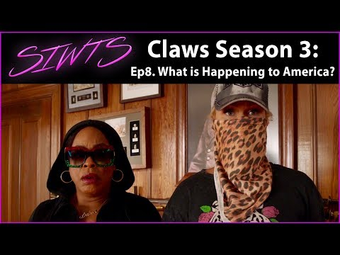 Claws Season 3 Ep 8 - What is Happening to America? - SIWTS Episodic Coverage