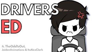 Drivers Ed. (ft. TheOdd1sOut, JaidenAnimations & ItsAlexClark)