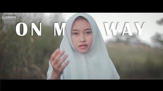 Video Alan Walker - On My Way Cover (Intan Ft. Raja Langit) MP3, 3GP, MP4, WEBM, AVI, FLV April 2019