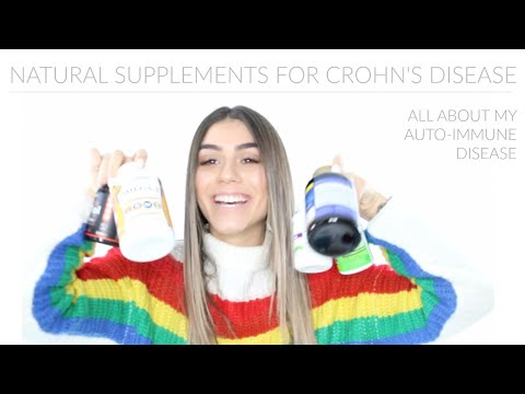 HOW I TREAT MY AUTO-IMMUNE DISEASE NATURALLY | CROHN'S DISEASE | CHLOE BARBU