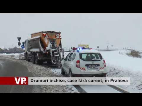 Drumuri închise, case fără curent, în Prahova