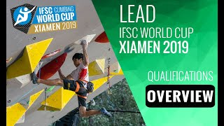 IFSC Climbing World Cup Xiamen 2019 - Lead - Qualification Overview by International Federation of Sport Climbing