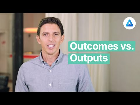 Outcomes vs Outputs: are you activity or results driven?