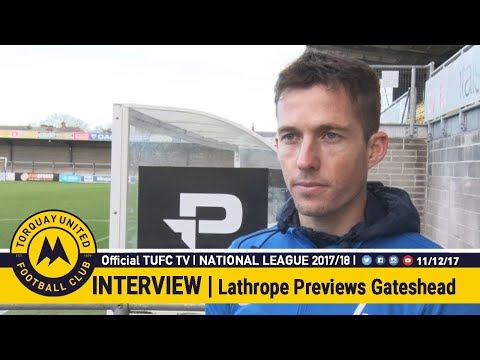 Official TUFC TV | Damon Lathrope previews the visit of Gateshead 11/12/17