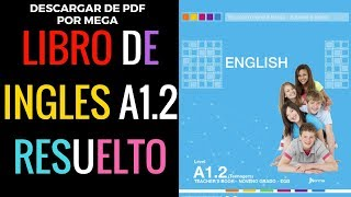 DESCARGAR LIBRO DE INGLES A1.2  RESUELTO English student book Level A1.2 DOCENTE