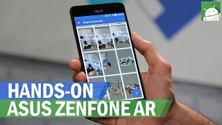 Hands-On: ASUS ZenFone AR with Tango