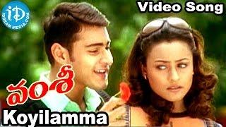 Video Koyilamma Paaduthunnadi Song || Vamsi Movie Songs | Mahesh Babu, Namrata Shirodkar | Mani Sharma download in MP3, 3GP, MP4, WEBM, AVI, FLV January 2017