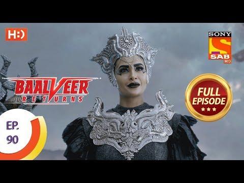 Baalveer Returns - Ep 90 - Full Episode - 13th January 2020