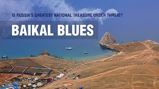 Baikal Russia  city images : Baikal Blues. Is Russia's greatest national treasure under threat?