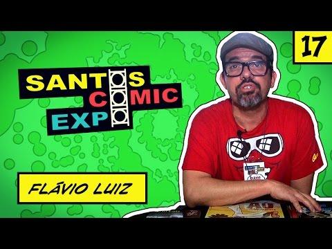 E17 FLÁVIO LUIZ | SANTOS COMIC EXPO 2014