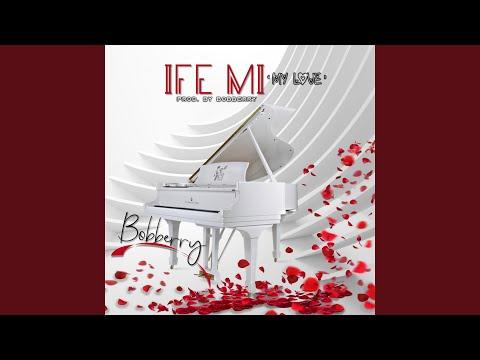 Ife Mi (My Love)