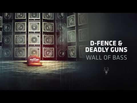 D-Fence & Deadly Guns - Wall Of Bass