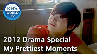 Video My Prettiest Moments | 내가 가장 예뻤을때 [2012 Drama  Special / ENG / 2012.09.14] MP3, 3GP, MP4, WEBM, AVI, FLV September 2018