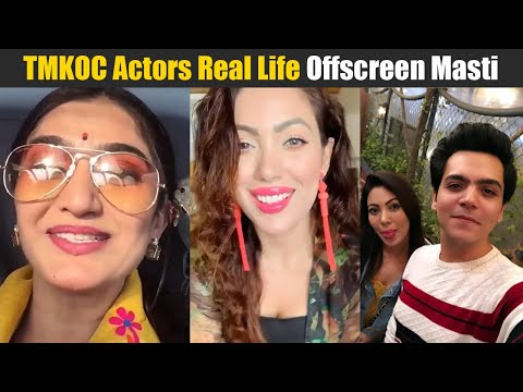 TMKOC Cast (Actors) Real Life Offscreen Masti