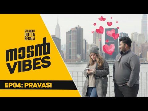 Naadan Vibes   Malayalam Web Series 2021   Ep 04   Pravasi