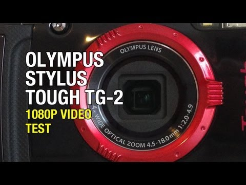 Olympus Stylus Tough TG-2 1080P HD Video Test