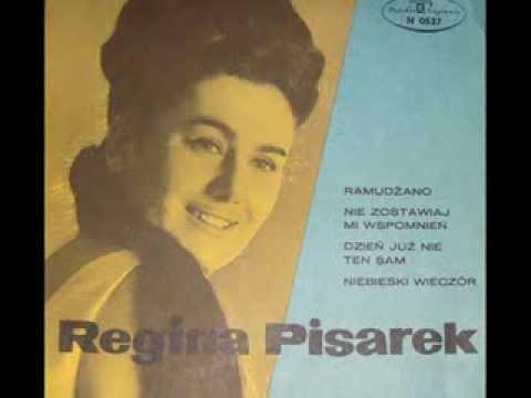 Tekst piosenki Regina Pisarek - Nie zostawiaj mi wspomnień po polsku