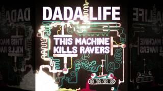 Thumbnail for Dada Life — This Machine Kills Ravers