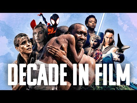 2010 - 2019: A Decade in Film   Supercut