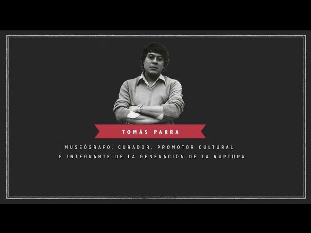 Tomás Parra | Artistas de Ruptura