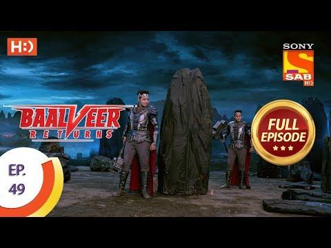 Baalveer Returns - Ep 49 - Full Episode - 15th November, 2019