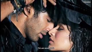 [Türkçe Altyazılı] Tum Hi Ho- Arijit Singh (Aashiqui 2) Video