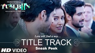 Tum Bin 2 Title Video Song Sneak Peek Neha Sharma Aditya Seal